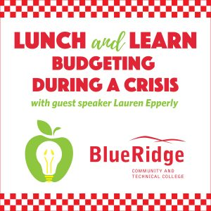 Lunch and Learn Budgeting during a crisis. with guest speaker Lauren Epperly. Picture of apple and BRCTC logo.